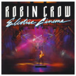 Robin Crow, Electric Cinema