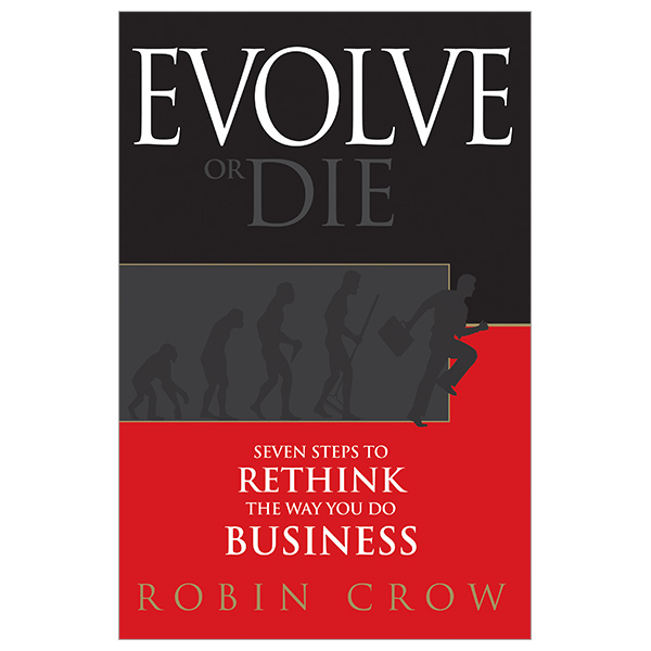 Robin Crow, Evolve or Die